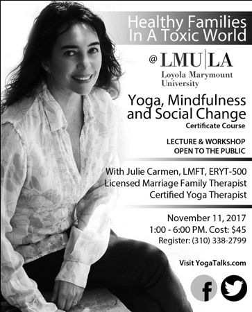 Workshop Healthy Families In A Toxic World With Julie Carmen November 11 2017 From 1pm 6pm YOGA THERAPY Rx
